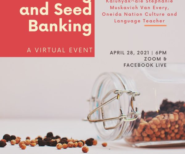 Indigenous Planting and Seed Banking Event